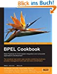 BPEL Cookbook: Best Practices for SOA...