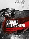 Geniale Dilletanten: Subkultur der 1980er-Jahre in Deutschland