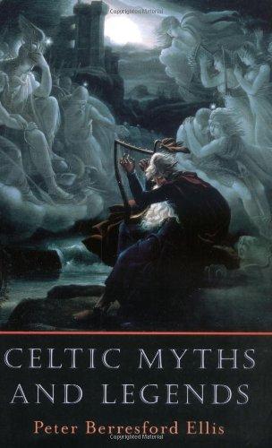 Celtic Myths and Legends por Peter Berresford Ellis