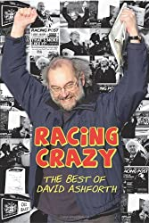 Racing Crazy: The Best of David Ashforth