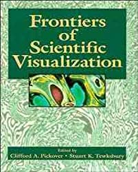 [(Frontiers of Scientific Visualization)] [By (author) Stuart K. Tewksbury ] published on (April, 1994)
