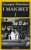 I Maigret: Pietr il Lettone-Il cavallante della «Providence»-Il defunto signor Gallet-L'impiccato di Saint-Pholien-Una testa in gioco: 1