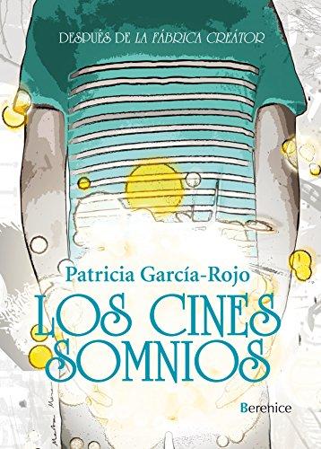 Los cines somnios (Los libros de pan) por Patricia García-Rojo