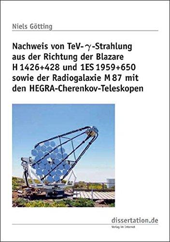 Nachweis von TeV-Gamma-Strahlung aus der Richtung der Blazare H1426+428 und 1ES1959+650 sowie der Radiogalaxie M87 mit den HEGRA-Cherenkov-Teleskopen (Dissertation Classic)
