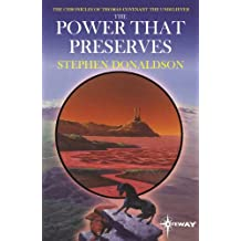 The Power That Preserves: The Chronicles of Thomas Covenant Book Three (The Chronicles of Thomas Covenant the Unbeliever 3)