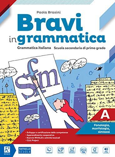 Bravi in grammatica. Per la Scuola media. Con e-book. Con 2 espansioni online. Con Libro: Quaderno operativo