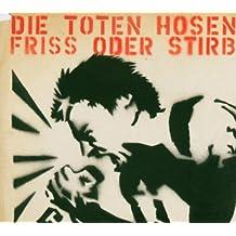 Friss Oder Stirb (4 Non-Album-Tracks)