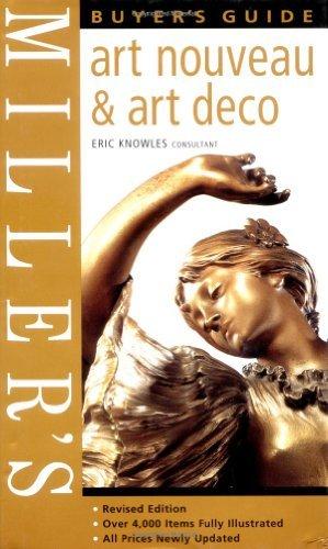 Miller's Buyer's Guide: Art Nouveau & Art Deco by Eric Knowles (2006-07-28)