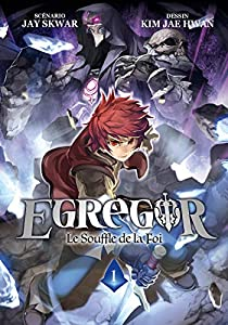 Egregor - Le Souffle de la Foi Edition simple Tome 1