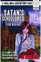 Satan's Schoolgirls by Rob Wickings (2012-10-26) Paperback
