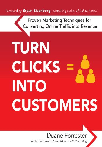 Turn Clicks Into Customers: Proven Marketing Techniques for Converting Online Traffic into Revenue (English Edition)