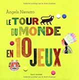 LE TOUR DU MONDE EN 10 JEUX