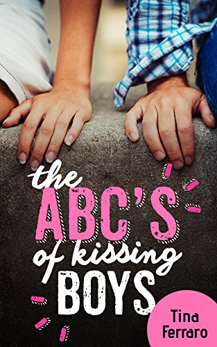the-abc-s-of-kissing-boys-english-edition