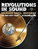 Revolutions in Sound: Warner Bros. Records The First Fifty Years by Warren Zane (2009-01-21)