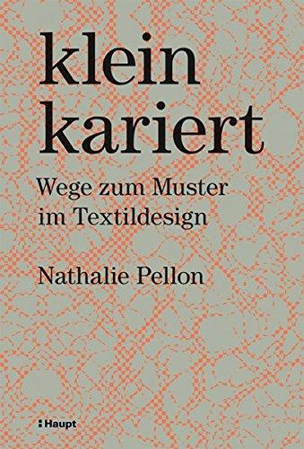 kleinkariert: Wege zum Muster im Textildesign