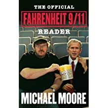 The  Official Fahrenheit 9/11 Reader (English Edition)
