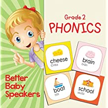 Grade 2 Phonics: Better Baby Speakers: 2nd Grade Books Reading Aloud Edition