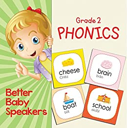 Grade 2 Phonics: Better Baby Speakers: 2nd Grade Books Reading Aloud Edition (Children's Beginner Readers Books) (English Edition) di [Professor, Baby]