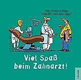 Zahnarzt - Viel Spaß!