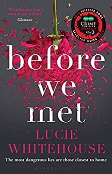 Before We Met by [Whitehouse, Lucie]