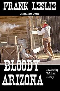 Como Descargar Torrente BLOODY ARIZONA (Yakima Henry Quartet Book 1) Ebook PDF