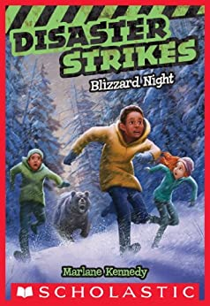 Disaster Strikes #3: Blizzard Night by [Kennedy, Marlane]