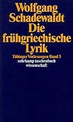 Tübinger Vorlesungen Band 3. Die frühgriechische Lyrik (suhrkamp taschenbuch wissenschaft)