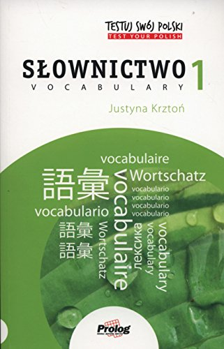 Test Your Polish: Vocabulary: 1 (Testuj Swj Polski)