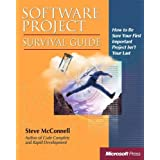 Software Project Survival Guide (Developer Best Practices) 1st edition by McConnell, Steve (1997) Paperback