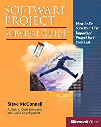 Software Project Survival Guide (Developer Best Practices) by Steve McConnell (1997-10-25)