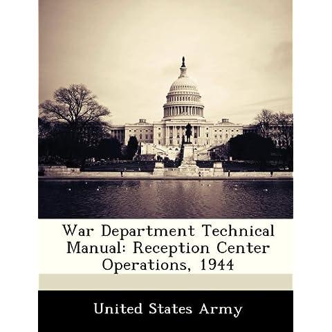 War Department Technical Manual: Reception Center Operations, 1944