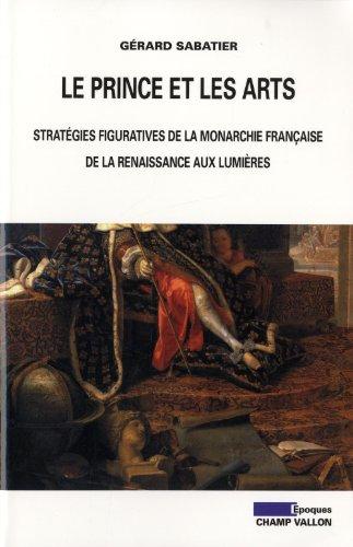 Le prince et les arts par Gérard Sabatier