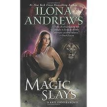 Magic Slays (Kate Daniels, Band 5)