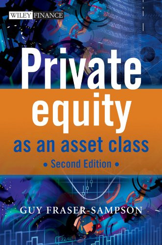 Private Equity as an Asset Class (The Wiley Finance Series) por Guy Fraser-Sampson