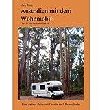 [ AUSTRALIEN MIT DEM WOHNMOBIL TEIL 2 (GERMAN) ] BY Roth, Uwe ( Author ) [ 2010 ] Paperback