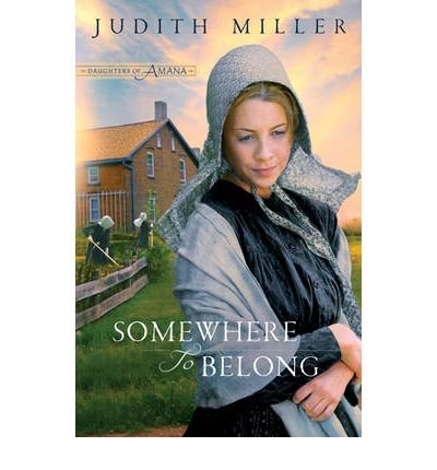 Somewhere to Belong[ SOMEWHERE TO BELONG ] by Miller, Judith (Author ) on Mar-01-2010 Paperback