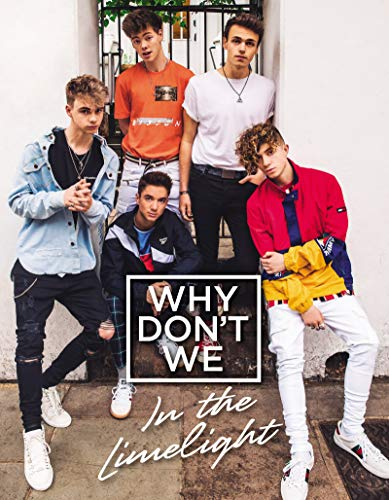 Why Don't We: In the Limelight (English Edition) (Pic-fan)