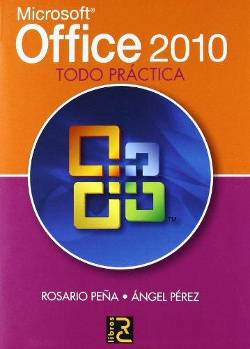 Microsoft OFFICE 2010. Todo práctica