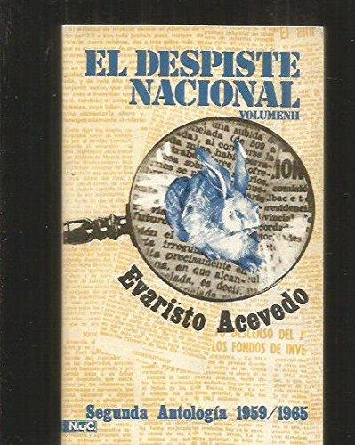 EL DESPISTE NACIONAL VOLUMEN II, SEGUNDA ANTOLOGIA 1959/1965 POR EVARISTO ACEVEDO / ED. MAGISTERIO ESPAÑOL 1971.