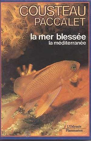 La mer blessée par Jacques-Yves Cousteau