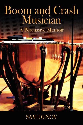 Boom and Crash Musician: A Percussive Memoir