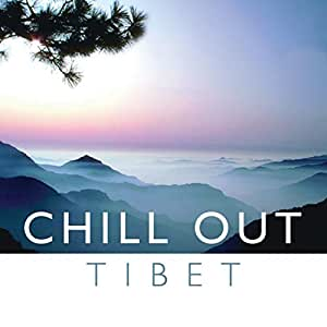 Chill Out:Tibet [Import USA]