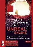 Spiele entwickeln mit Unreal Engine 4: Programmierung mit Blueprints. Grundlagen