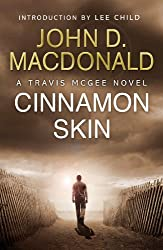 Cinnamon Skin: Introduction by Lee Child: Travis McGee, No 20