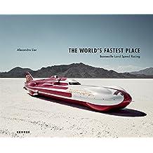 The World's Fastest Place: Bonneville Landspeed Racing