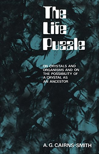 The Life Puzzle: On Crystals and Organisms and on the Possibility of a Crystal as an Ancestor (Heritage)
