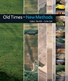 Old Times New Methods: Non-Invasive Archaeology in Baranya County (Hungary) 2005 2013