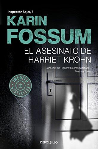 El asesinato de Harriet Krohn (Inspector Sejer 7) por Karin Fossum