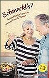 Schmeckt's?: Geschichten für Senioren rund um Essen & Trinken