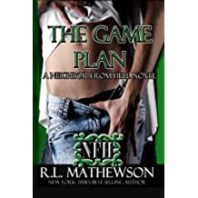 The Game Plan (Neighbor from Hell) (Volume 5) by R.L. Mathewson (2014-12-27)